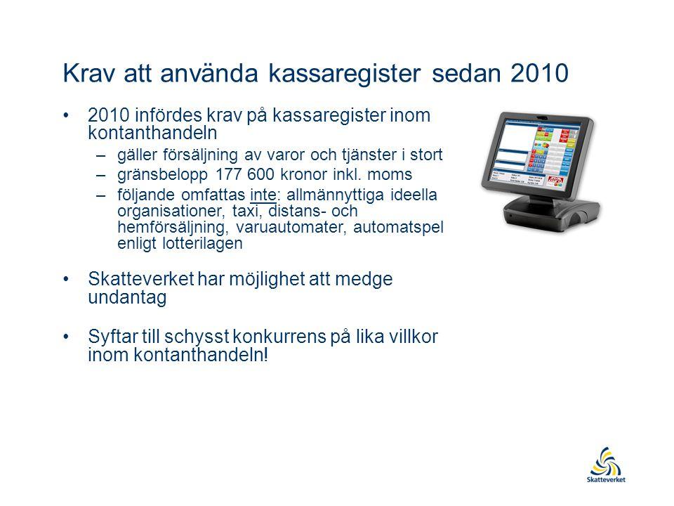 Krav att använda kassaregister sedan 2010