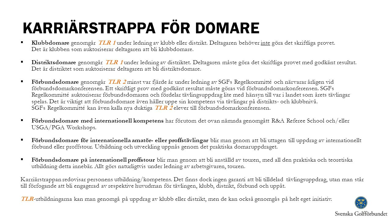KARRIÄRSTRAPPA FÖR DOMARE