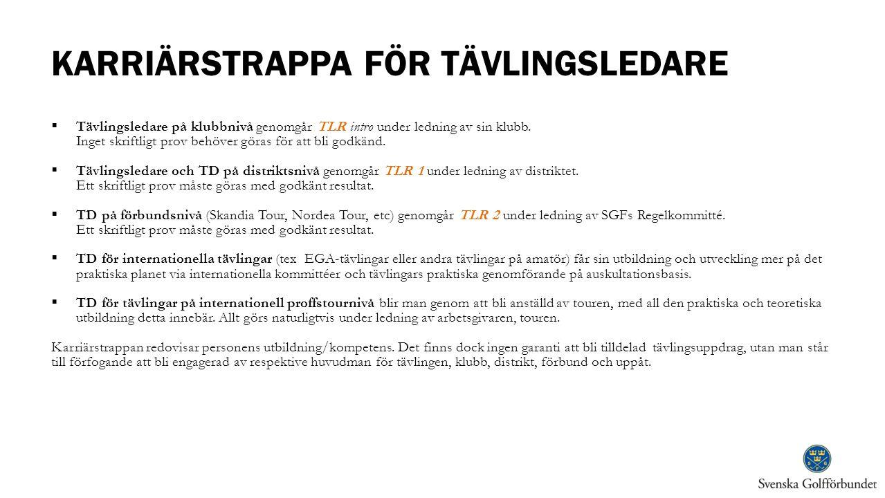 KARRIÄRSTRAPPA FÖR TÄVLINGSLEDARE