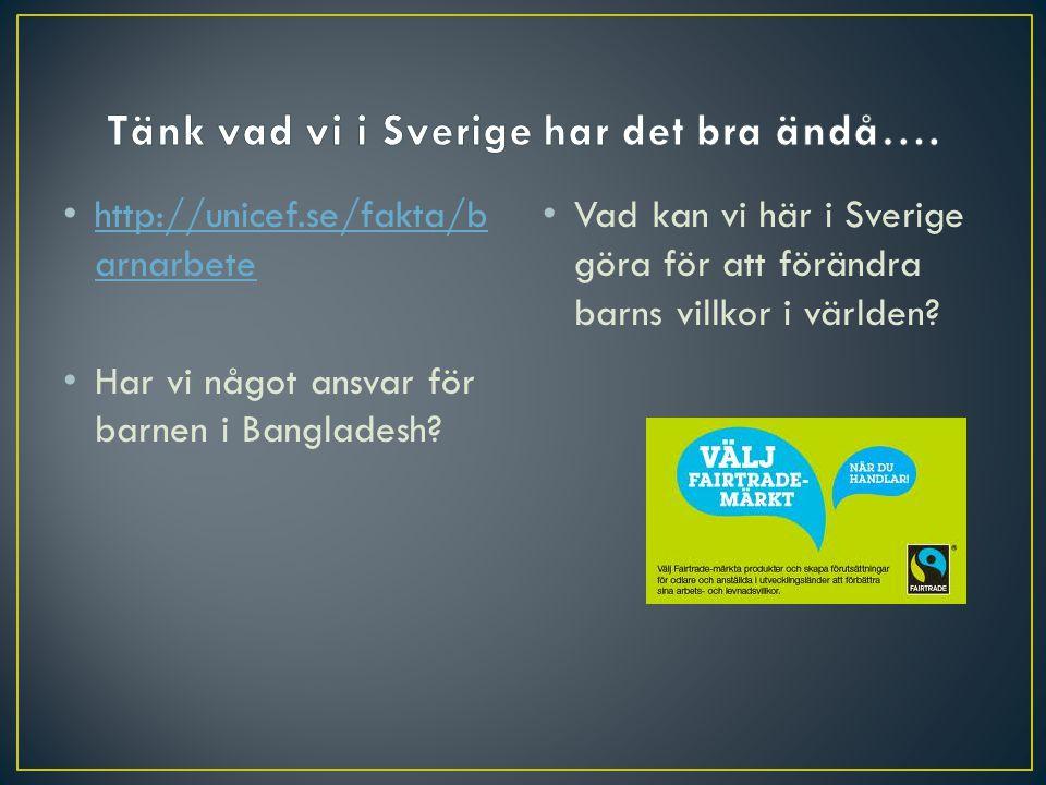 Tänk vad vi i Sverige har det bra ändå….