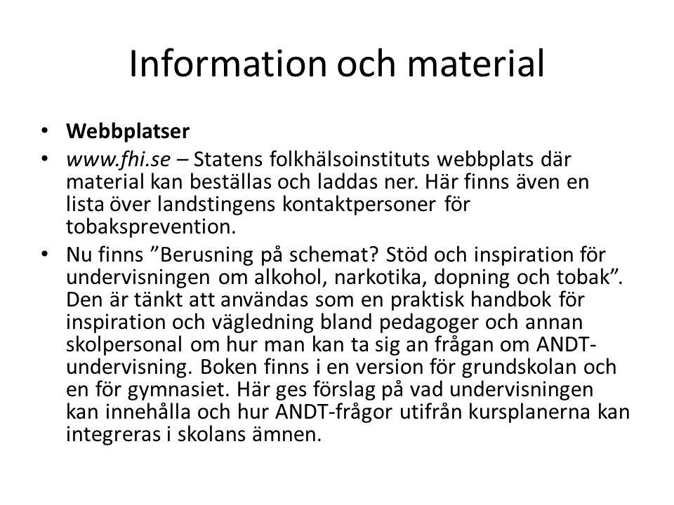 Information och material