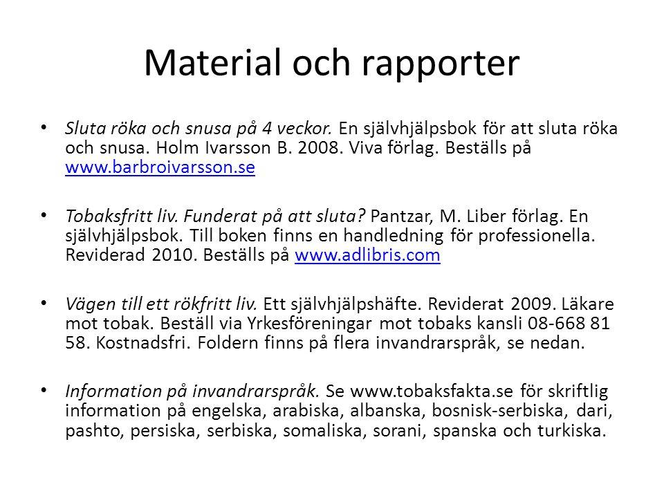 Material och rapporter