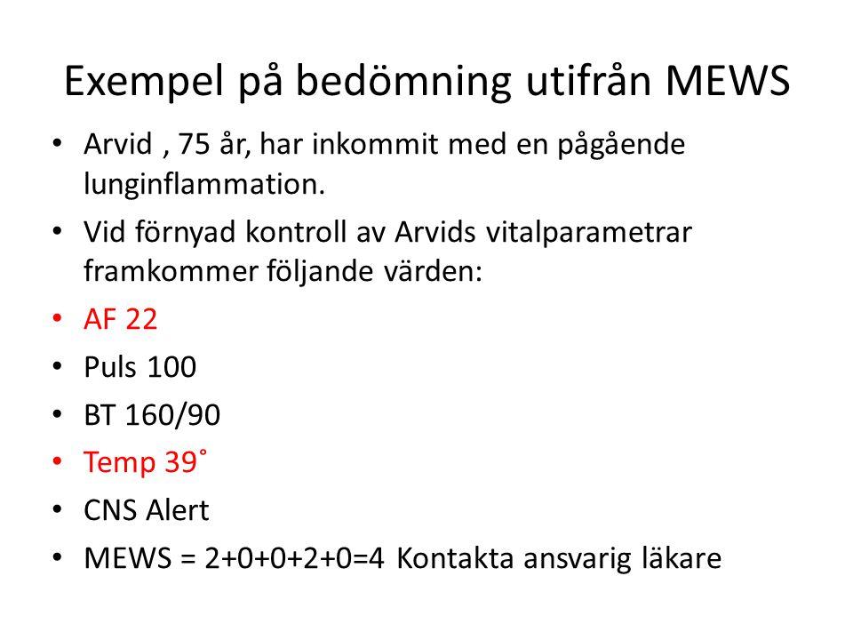 Exempel på bedömning utifrån MEWS