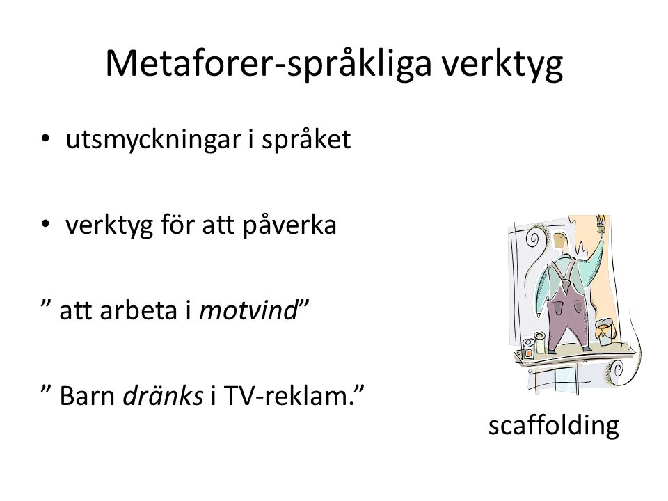 Metaforer-språkliga verktyg