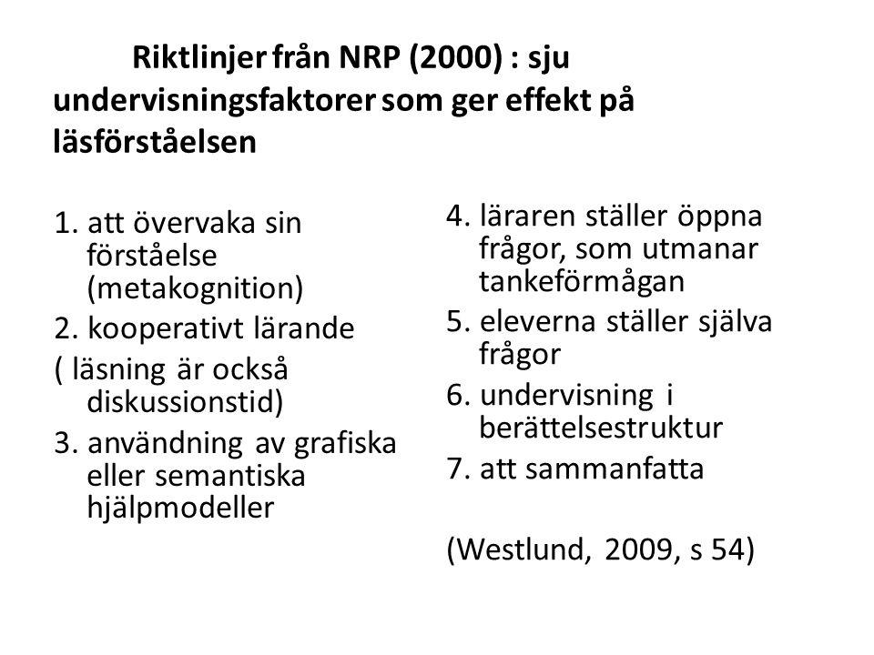 Riktlinjer från NRP (2000) : sju undervisningsfaktorer som ger effekt på läsförståelsen