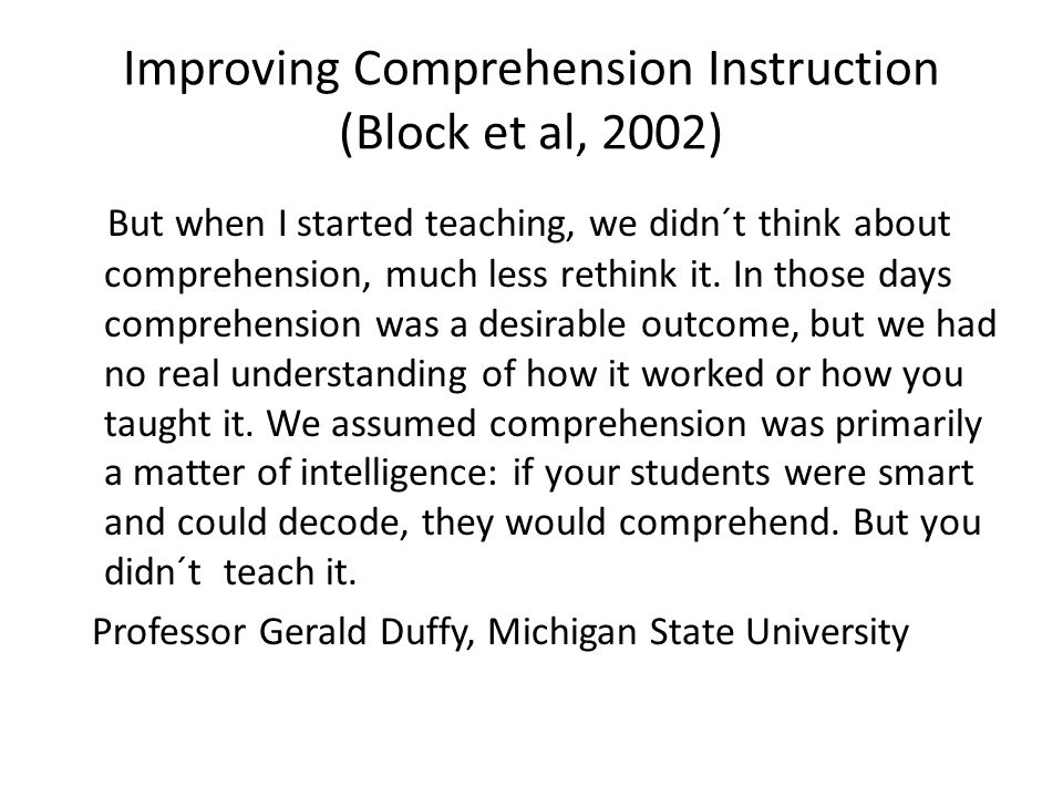 Improving Comprehension Instruction (Block et al, 2002)