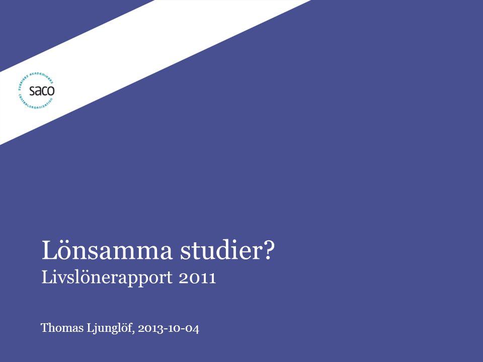 Lönsamma studier Livslönerapport 2011