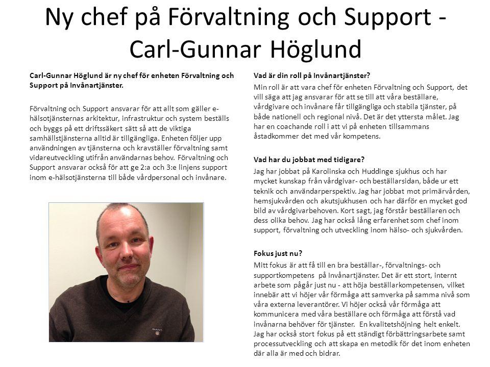 Ny chef på Förvaltning och Support - Carl-Gunnar Höglund