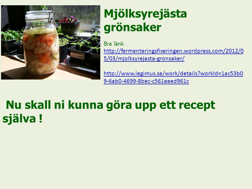 Mjölksyrejästa grönsaker