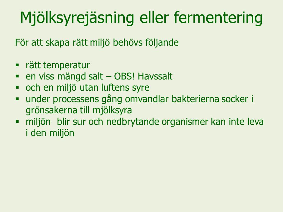 Mjölksyrejäsning eller fermentering