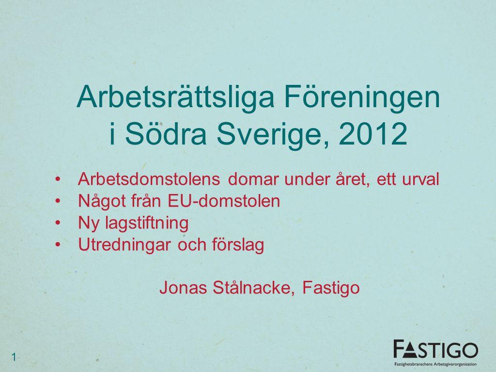 Arbetsrättsliga Föreningen i Södra Sverige, 2012