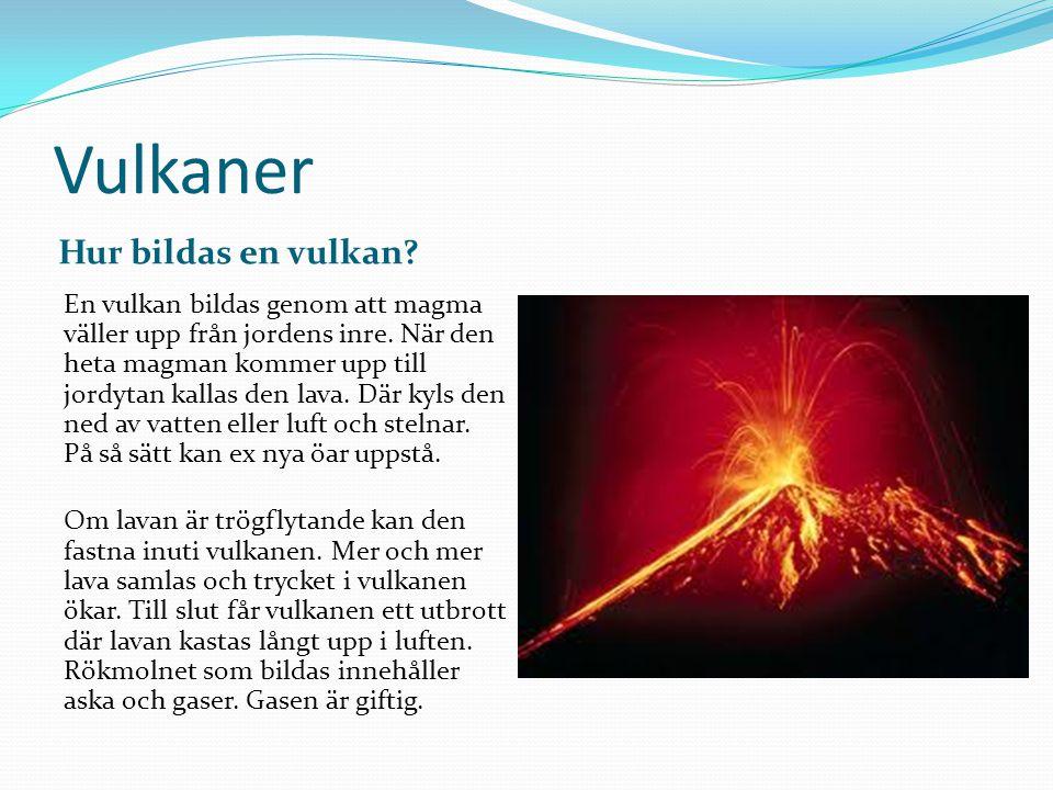 Vulkaner Hur bildas en vulkan