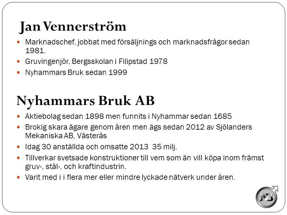Jan Vennerström Nyhammars Bruk AB