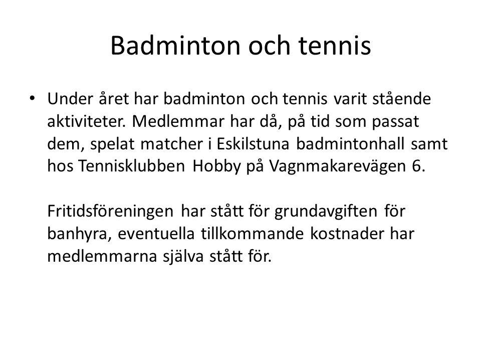Badminton och tennis