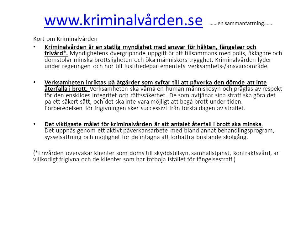 www.kriminalvården.se ……en sammanfattning……