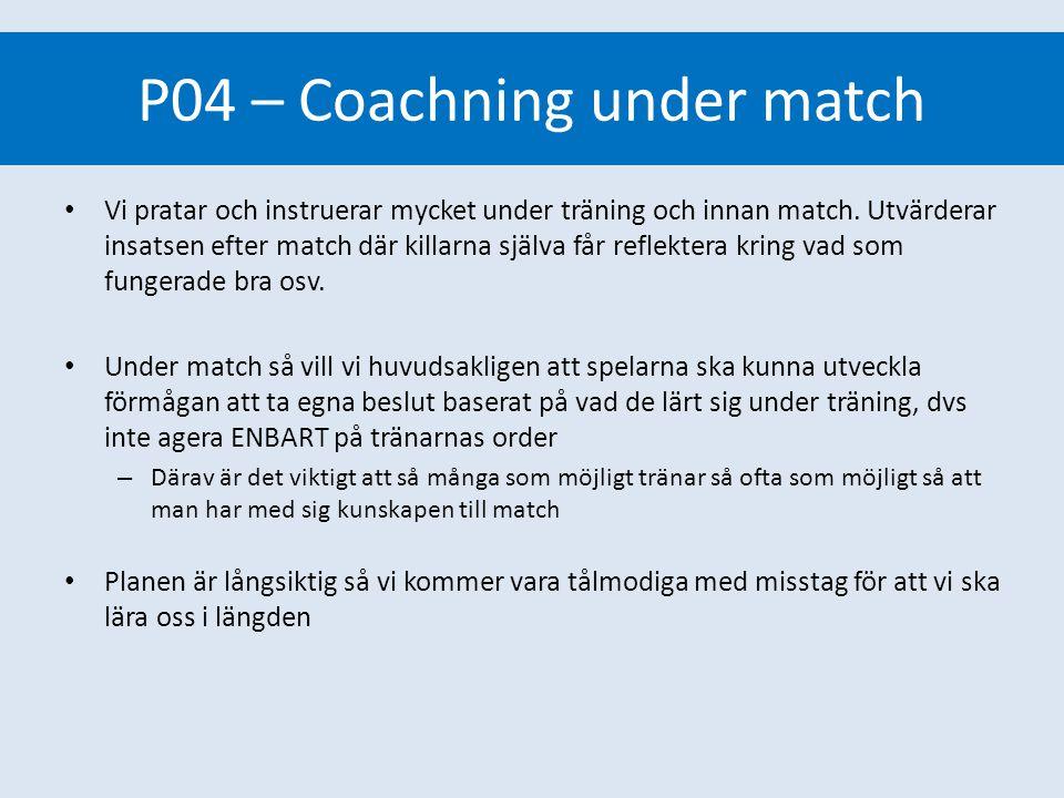 P04 – Coachning under match