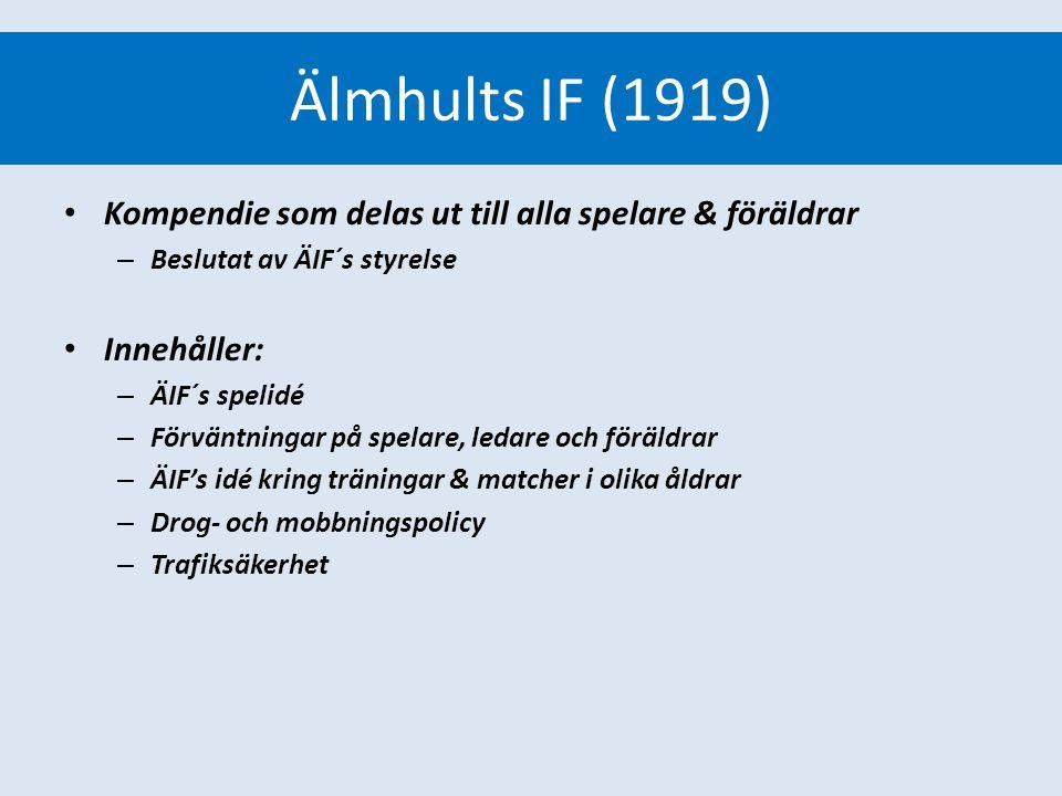 Älmhults IF (1919) Värdegrunder