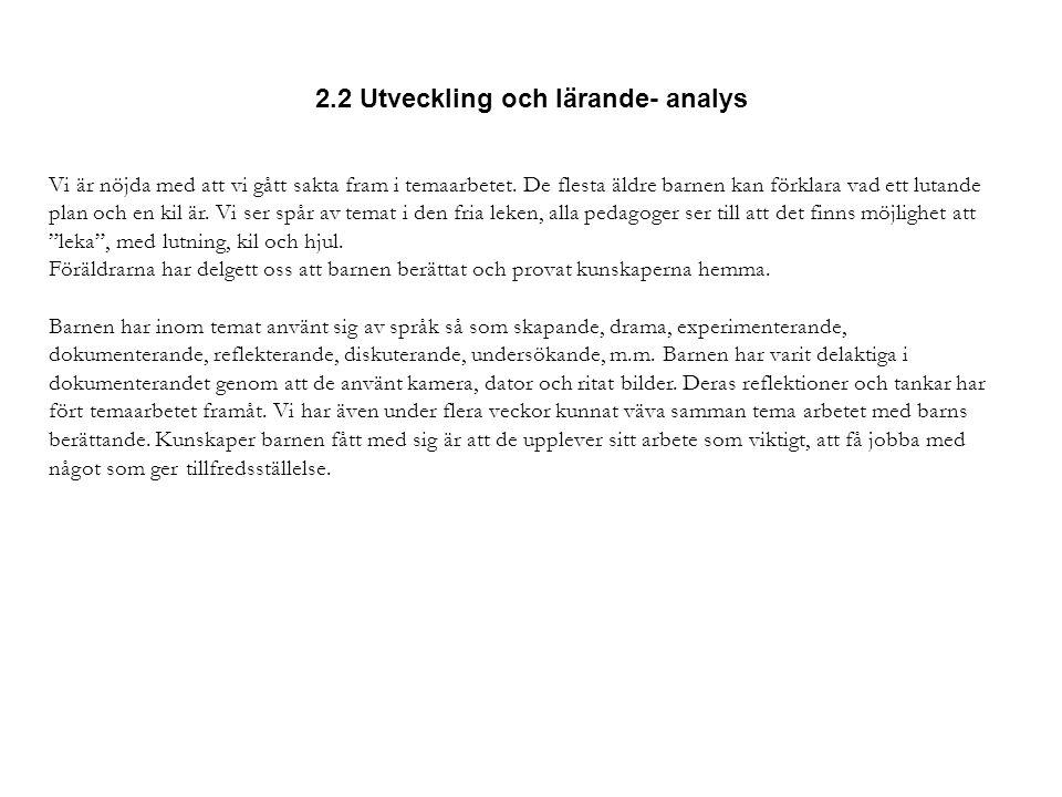 2.2 Utveckling och lärande- analys