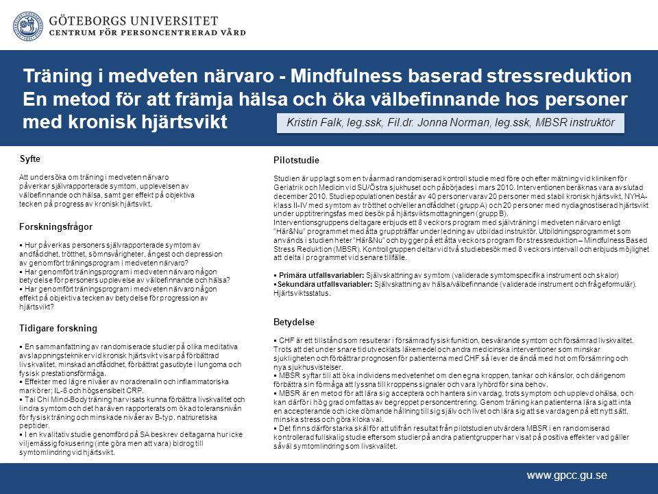 Kristin Falk, leg.ssk, Fil.dr. Jonna Norman, leg.ssk, MBSR instruktör