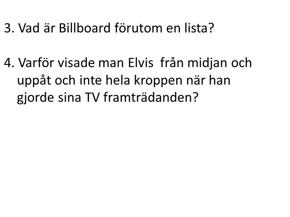 3. Vad är Billboard förutom en lista