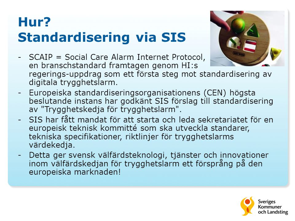 Hur Standardisering via SIS