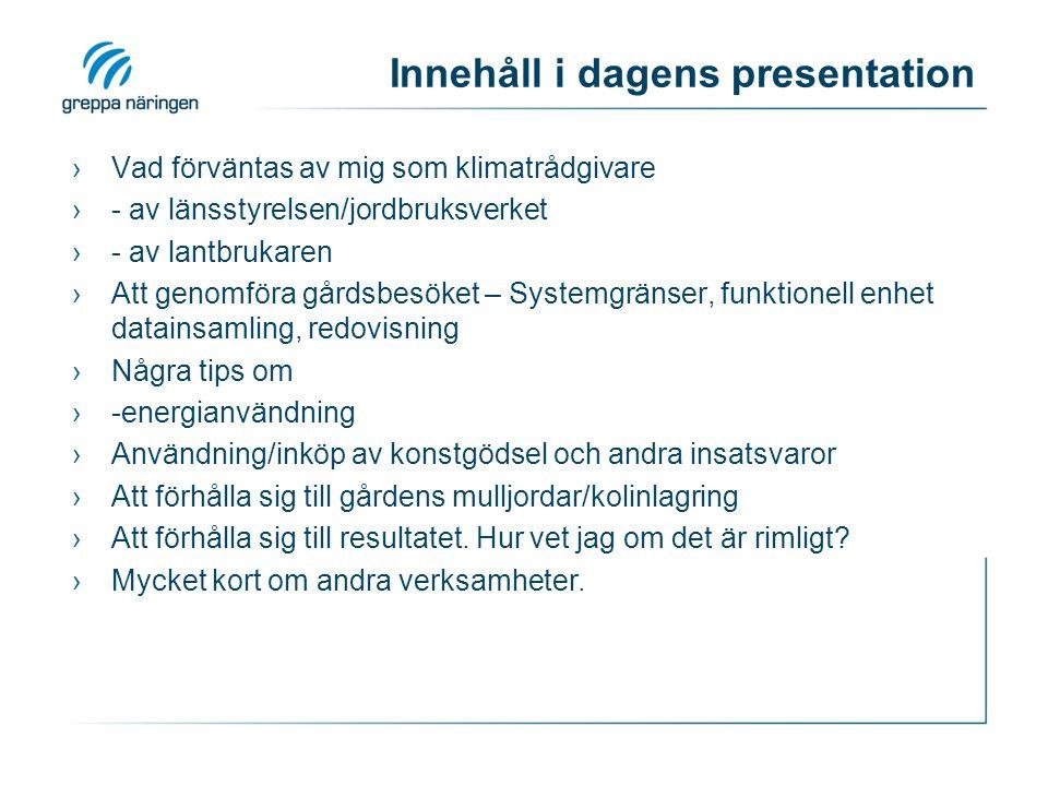 Innehåll i dagens presentation