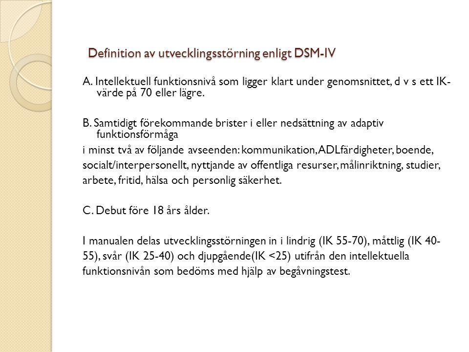 Definition av utvecklingsstörning enligt DSM-IV