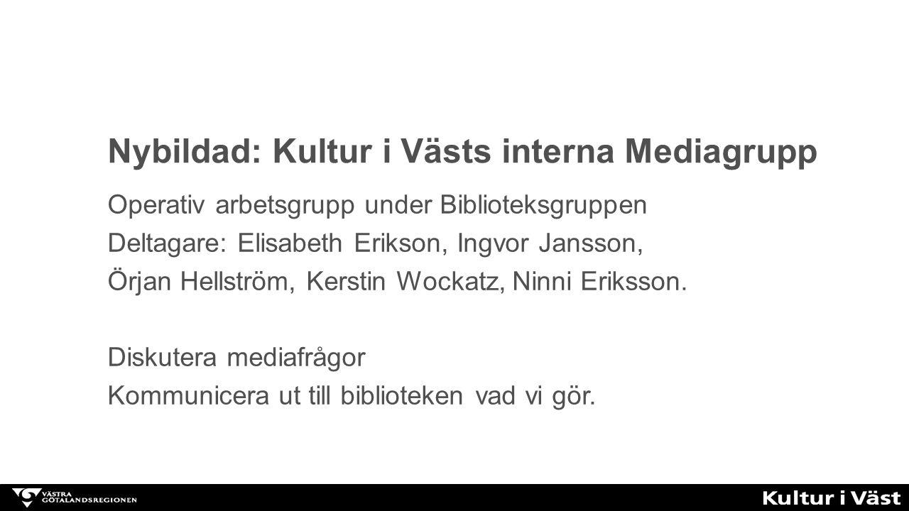 Nybildad: Kultur i Västs interna Mediagrupp