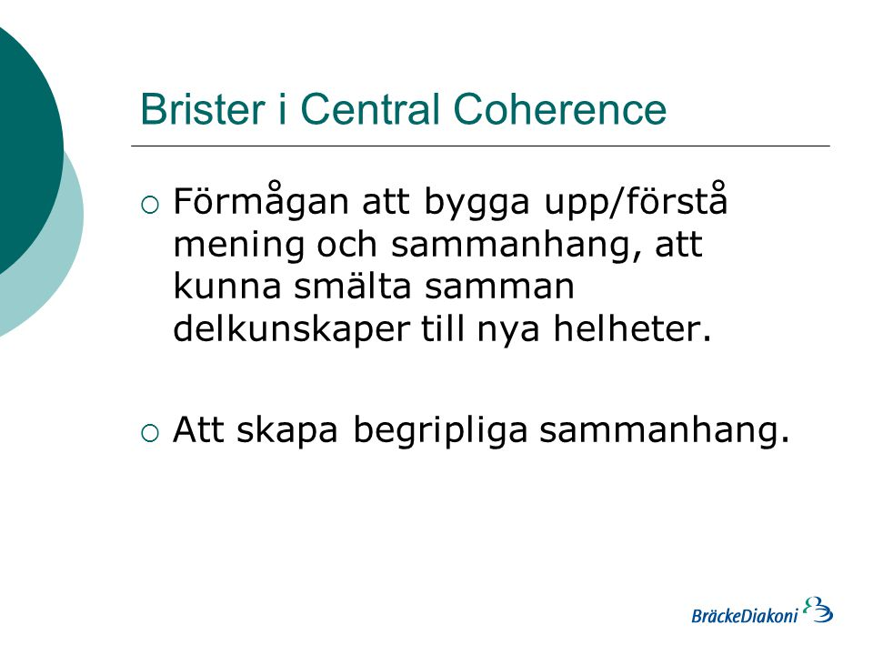 Brister i Central Coherence
