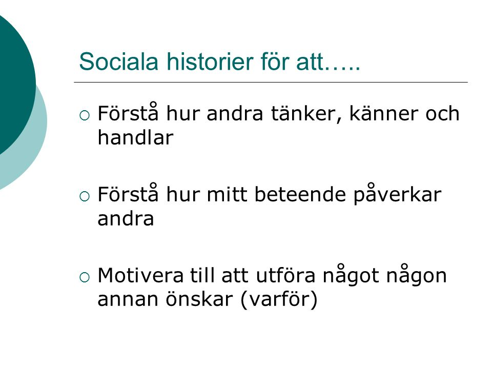Sociala historier för att…..