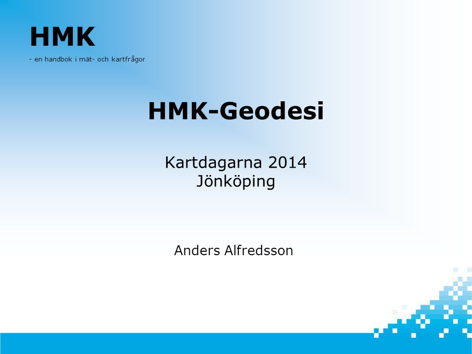 HMK-Geodesi Kartdagarna 2014 Jönköping