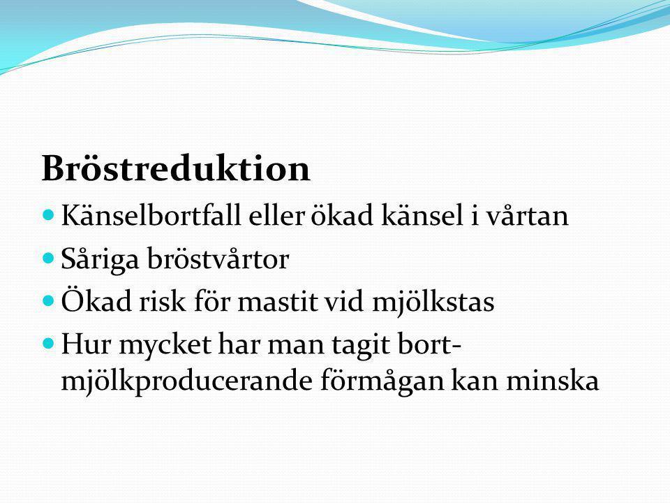 Bröstreduktion Känselbortfall eller ökad känsel i vårtan