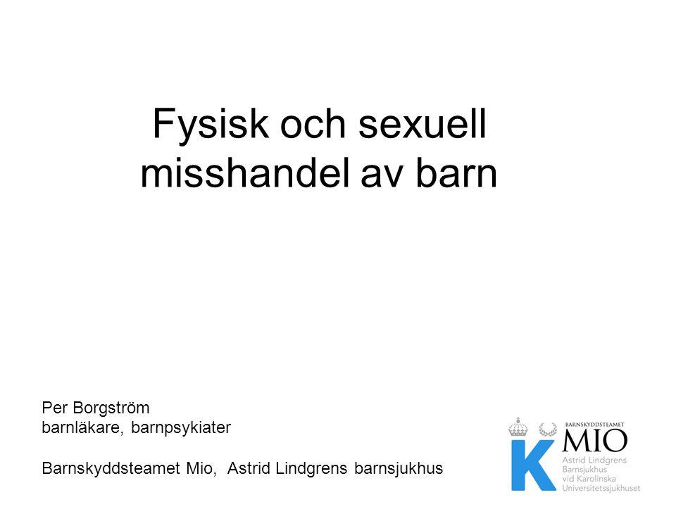 Fysisk och sexuell misshandel av barn