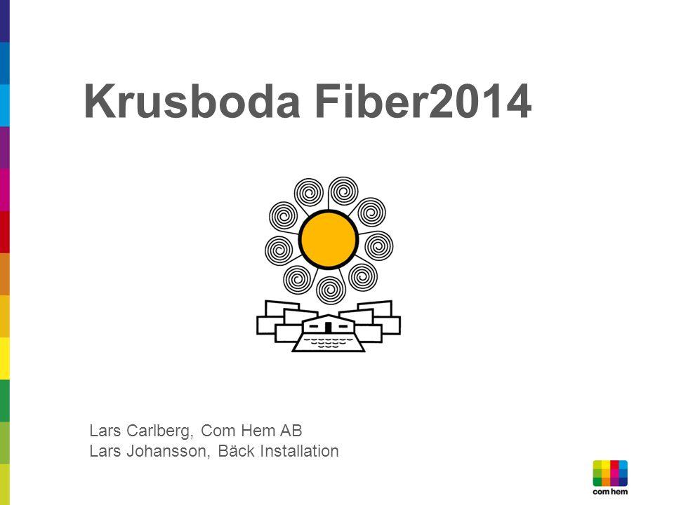 Krusboda Fiber2014 Lars Carlberg, Com Hem AB