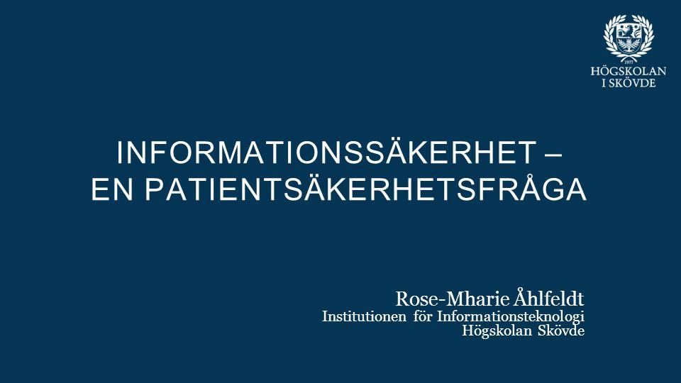 Informationssäkerhet – en patientsäkerhetsfråga