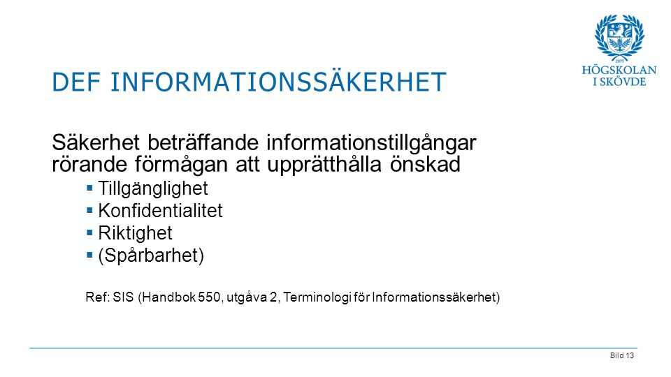 Def informationssäkerhet