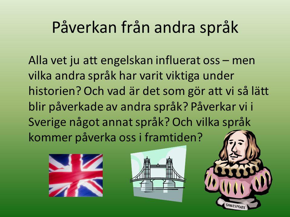 Påverkan från andra språk