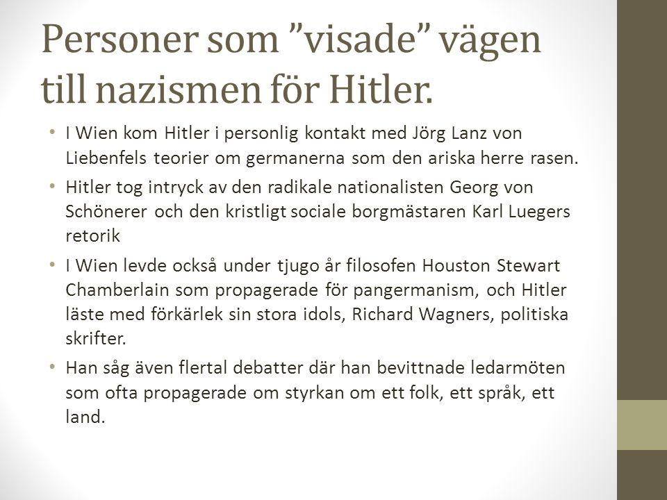 Personer som visade vägen till nazismen för Hitler.