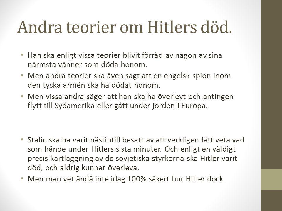 Andra teorier om Hitlers död.