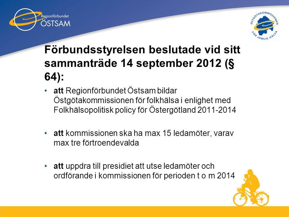 Förbundsstyrelsen beslutade vid sitt sammanträde 14 september 2012 (§ 64):
