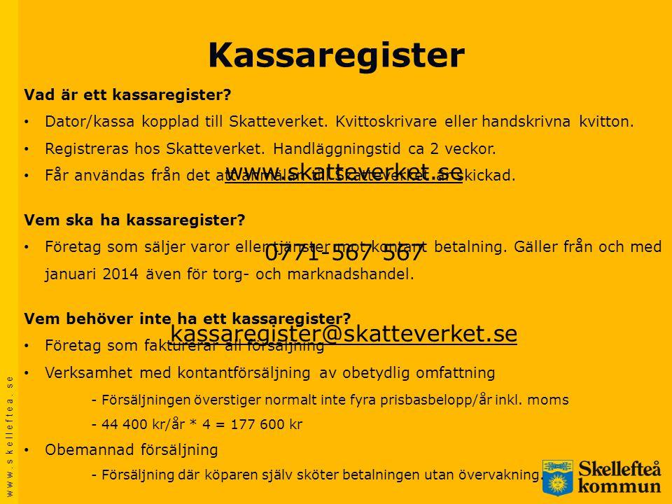 Kassaregister www.skatteverket.se 0771-567 567