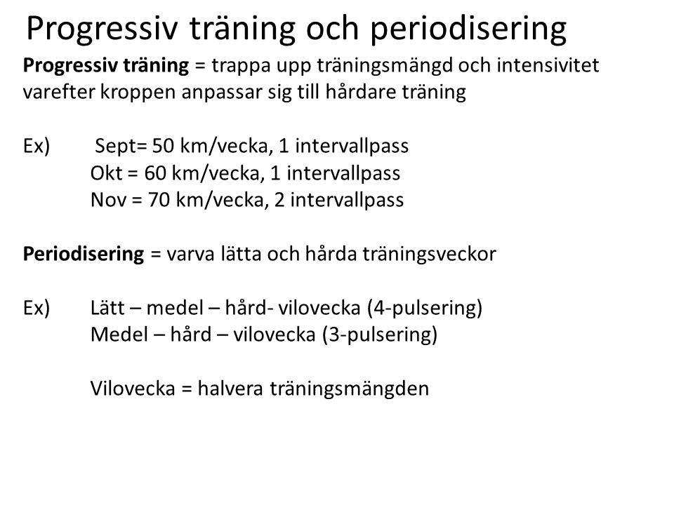 Progressiv träning och periodisering