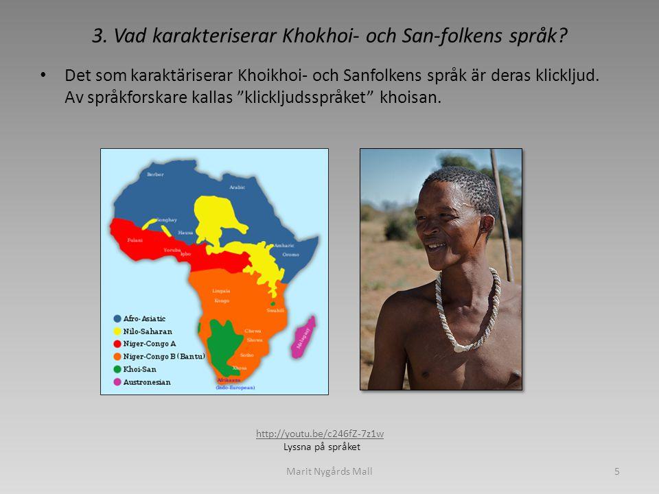 3. Vad karakteriserar Khokhoi- och San-folkens språk