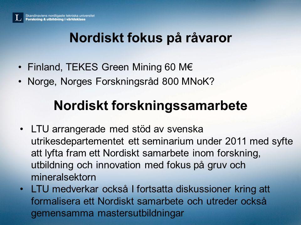 Nordiskt fokus på råvaror