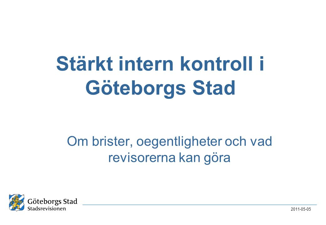 Stärkt intern kontroll i Göteborgs Stad