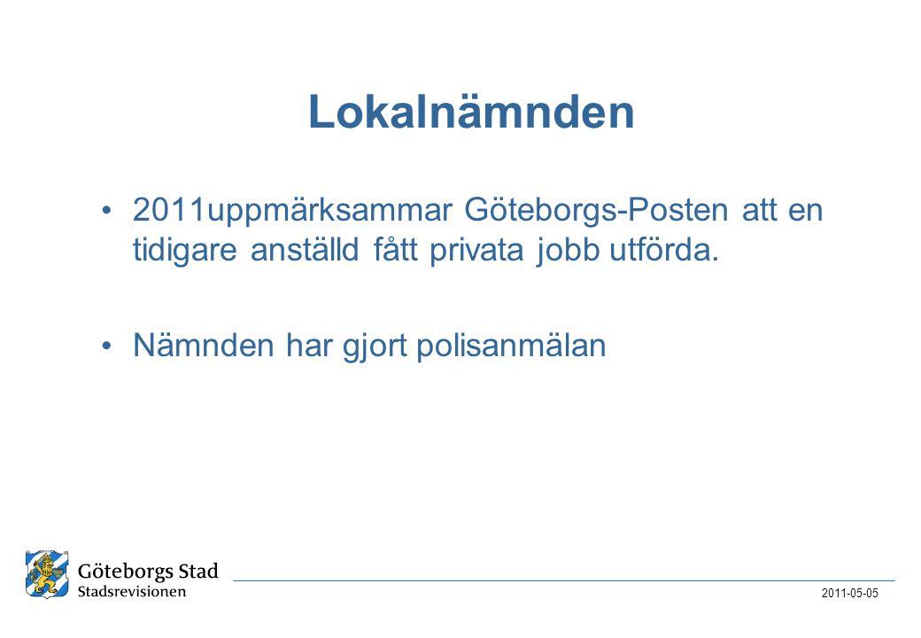2017-04-03 Lokalnämnden. 2011uppmärksammar Göteborgs-Posten att en tidigare anställd fått privata jobb utförda.