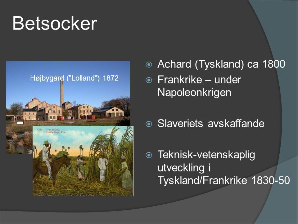 Betsocker Achard (Tyskland) ca 1800 Frankrike – under Napoleonkrigen