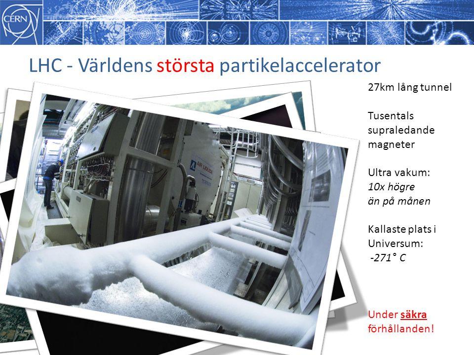 LHC - Världens största partikelaccelerator