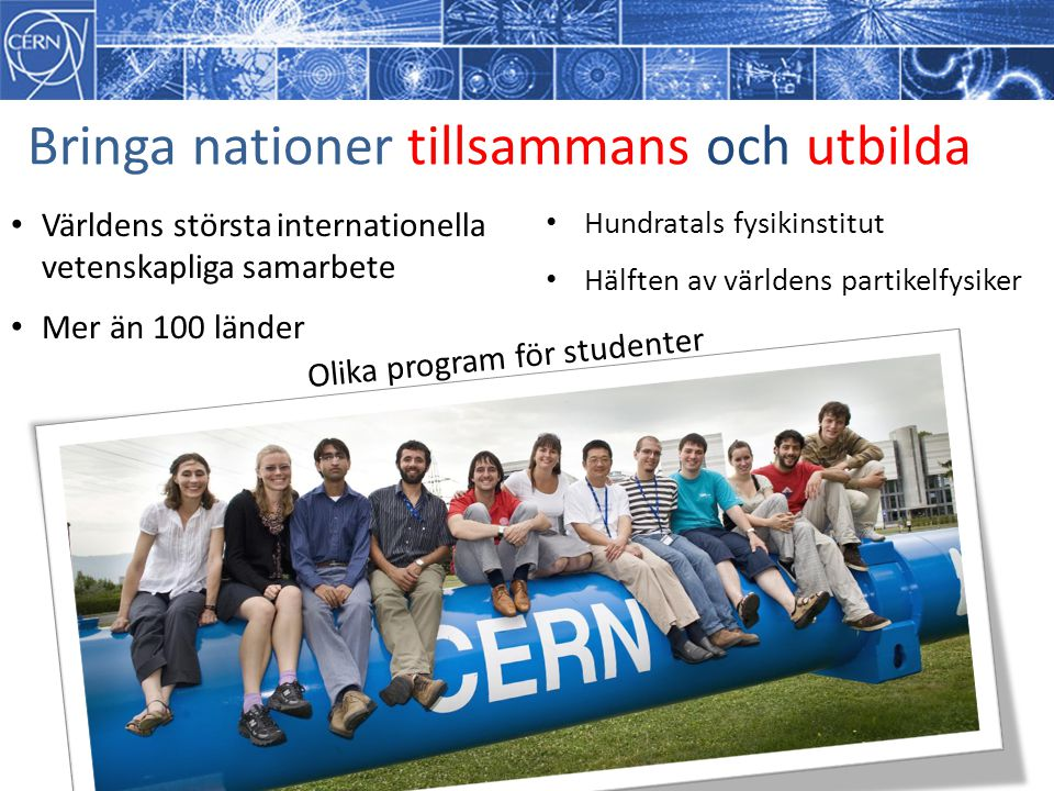 Bringa nationer tillsammans och utbilda