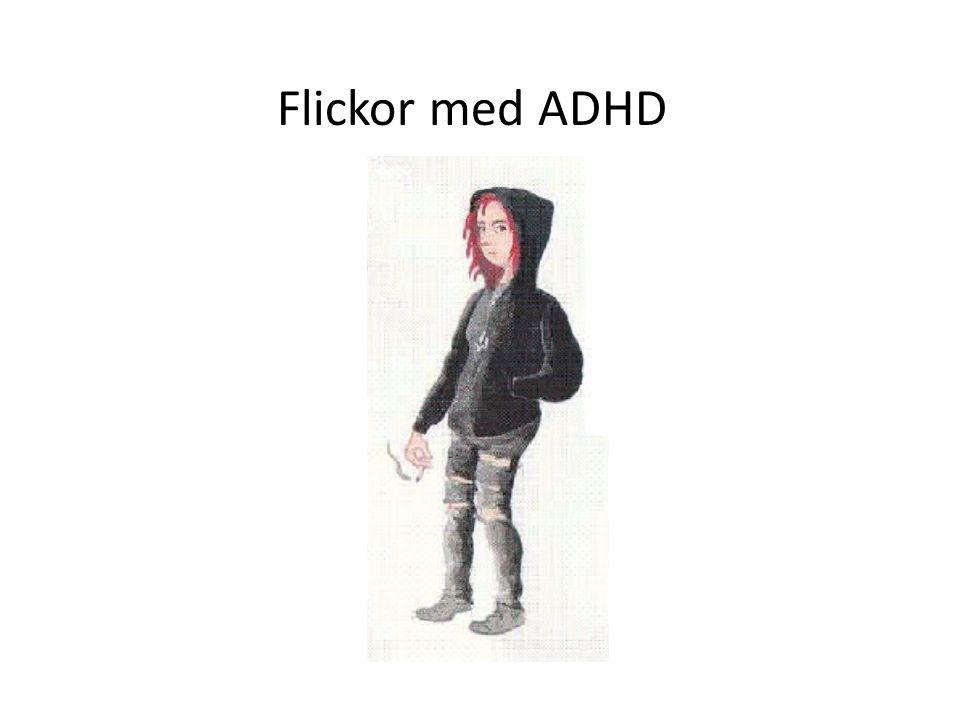 ADHD Flickor med ADHD. Hur stor är skillnaden i förekomst mellan flickor och pojkar